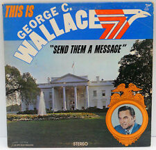 1972 This George C. Wallace Send Them A Message MCR 1001 Stereo