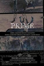 Prime : Poetry and Conversation by Phillip B. Williams, Saeed Jones, L. Lamar...