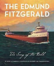 The Edmund Fitzgerald: Song of the Bell-ExLibrary