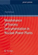 Maintenance of Process Instrumentation in Nuclear Power Plants (Power Systems) H