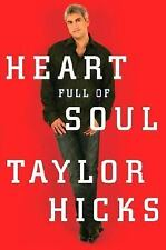 Heart Full of Soul : An Inspirational Memoir about Finding Your Voice and...