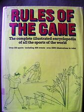 Rules of the Game: Complete Illustrated Encyclopedia of all the World Sports HC