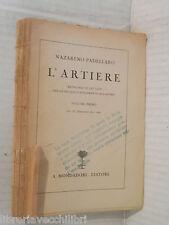 L ARTIERE Vol I Nazareno Padellaro Mondadori 1931 libro scuola manuale corso di