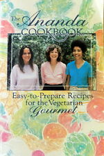 Cookbook THE ANANDA COOKBOOK Easy to Prepare Recipes For The Vegetarian Gourmet