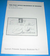The POST OFFICE MARKINGS of MADRID Anthony C. Crew 1976 52 pg EX Book