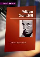 William Grant Still (American Composers)-ExLibrary
