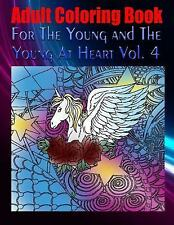 Adult Coloring Book for the Young and the Young at Heart Vol. 4 by Carlo...