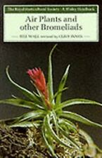Air Plants and Other Bromeliads (Wisley Handbook) Wall, Bill Paperback