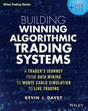 Wiley Trading: Building Winning Algorithmic Trading Systems : A Trader's...