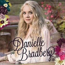 Danielle Bradbery * by Danielle Bradbery (CD, 2013, Republic) NEW