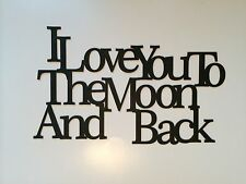 "Black Wood Wall Words ""I Love You To The Moon And Back"" Wall Decor Sign"