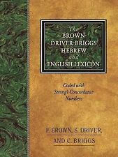 The Brown-Driver-Briggs Hebrew and English Lexicon : Coded to Strong's...