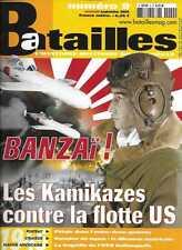 BATAILLES N° 9 / BANZAÏ ! LES KAMIKAZES CONTRE LA FLOTTE US - INVASION DU JAPON