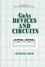 Microdevices: GaAs Devices and Circuits by Michael S. Shur (1987, Hardcover)