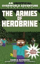 The Armies of Herobrine : An Unofficial Overworld Adventure, Book Five by...