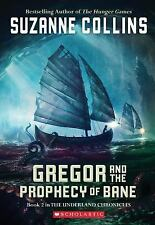 Gregor and the Prophecy of Bane (The Underland Chronicles, Book 2)