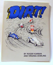 Dirt by Karban 50 Years of Racing On the Springfield Mile Auto Racing Race Cars