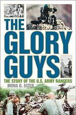 The Glory Guys: The Story of the U.S. Army Rangers