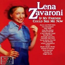 LENA ZAVARONI - IF MY FRIENDS COULD SEE ME NOW  (NEW CD) ORIGINAL RECORDING