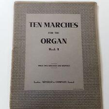 organ TEN MARCHES FOR THE ORGAN Book 1, Novello