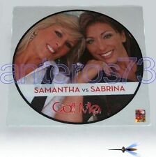 "SAMANTHA FOX vs SABRINA SALERNO ""CALL ME"" RARE 12"" PICTURE"