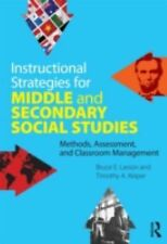 Instructional Strategies for Middle and Secondary Social Studies: Methods, Asses