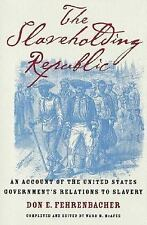 The Slaveholding Republic: An Account of the United States Government'-ExLibrary
