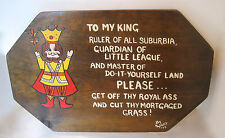 SIGNED FUNNY Plaque Wood Sign HUSBAND BIRTHDAY MAN CAVE~TO MY KING RULER OF ALL