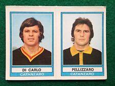 CALCIATORI 1973-74 73-1974 450 CATANZARO DI CARLO PELLIZZARO Figurina Panini NEW