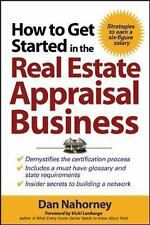 How to Get Started in the Real Estate Appraisal Business