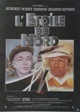 """""""L'ETOILE DU NORD"""" Affiche ent. Georges SIMENON, Philippe NOIRET,Simone SIGNORET"""