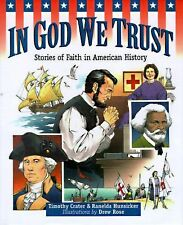 In God We Trust: Stories of Faith in American History, Hunsicker, Ranelda, Crate
