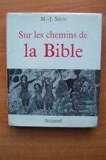 SUR LES CHEMINS DE LA BIBLE