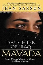 Mayada, Daughter of Iraq: One Woman's Survival Under Saddam Hussein