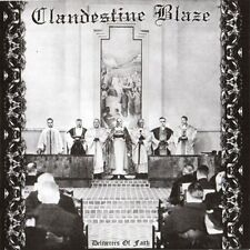 Clandestine Blaze - Deliverers of Faith CD