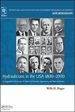IAHR Monographs: Hydraulicians in the USA : A Biographical Dictionary of...