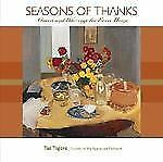 Seasons of Thanks: Graces and Blessings for Every Home, Tagore, Taz, Good Books