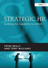 Strategic HR: Building the Capability to Deliver 9780566086748