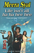 Life Isn't All Ha Ha Hee Hee, Meera Syal