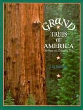 Grand Trees of America: Our State and Champion Trees