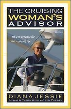 The Cruising Woman's Advisor, Second Edition by Diana Jessie (2007,...