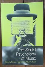 The Social Psychology of Music David J Hargreaves editor Softcover