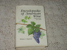 Encyclopedia of American Wine by William I. Kaufman (1984) Hardcover w/dust