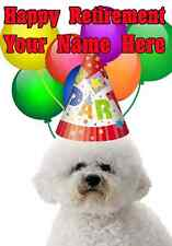 Bichon Frise Dog Happy Retirement Party Hat Card codebf Personalised Greetings