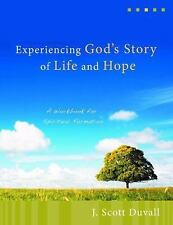 Experiencing God's Story of Life and Hope : A Workbook for Spiritual...