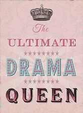 The Ultimate Drama Queen, Shabby Chic Gift, Novelty Fridge Magnet