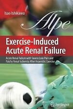 Exercise-Induced Acute Renal Failure : Acute Renal Failure with Severe Loin...