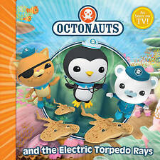 NEW  OCTONAUTS and the ELECTRIC TORPEDO RAYS paperback