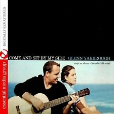 Come & Sit By My Side - Glenn Yarbrough (2013, CD NIEUW) CD-R