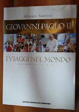 LIBRO ALCESTE SANTINI - GIOVANNI PAOLO II - I VIAGGI NEL MONDO - DEAGOSTINI 2004